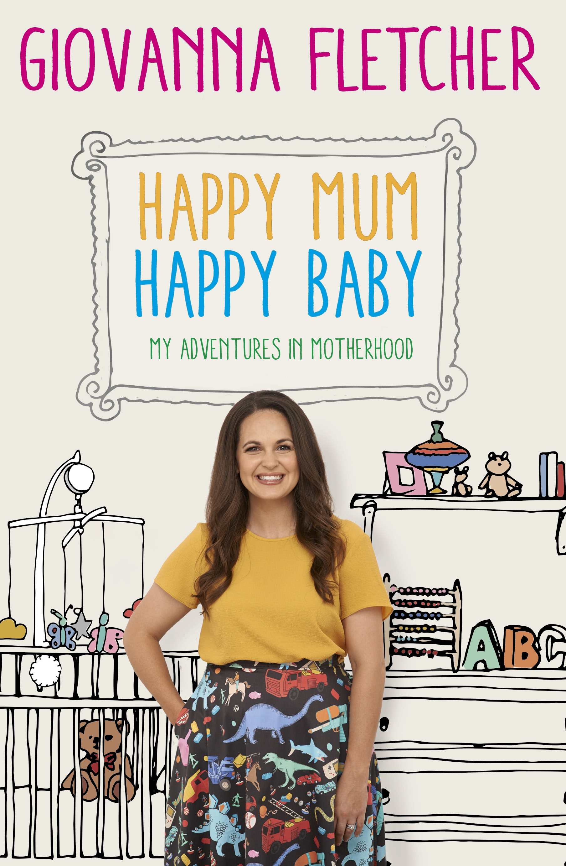 Giovanna Fletcher - Happy Mum, Happy Baby