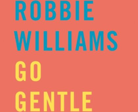 Robbie Williams 'Go Gentle' single cover