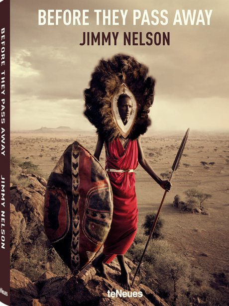 Before They Pass Away by Jimmy Nelson book cover