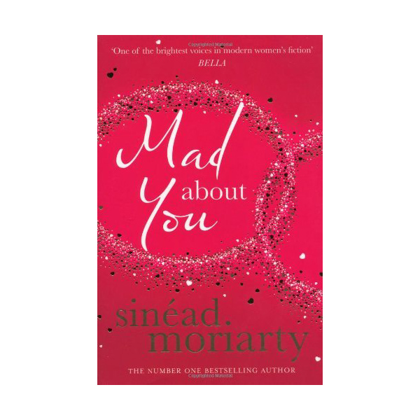 'Mad About You' By Sinead Moriarty
