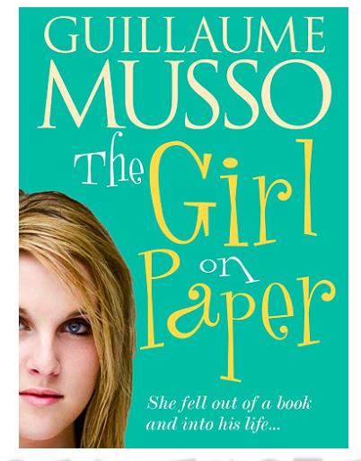The Girl On Paper by Guillame Musso
