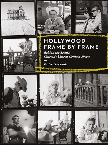 Hollywood Frame by Frame by Karina Longworth