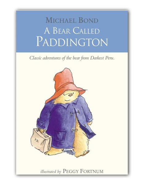 Michael Bond, A Bear Called Paddington (1958). - Guess The Opening Line  From These... - Heart