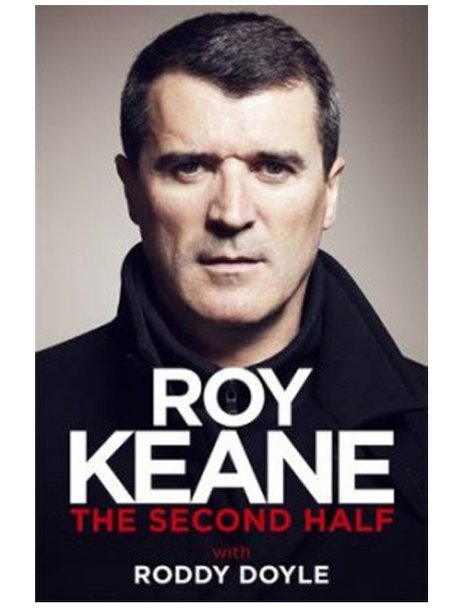 Book Cover Biography : Roy keane the second half best biographies of
