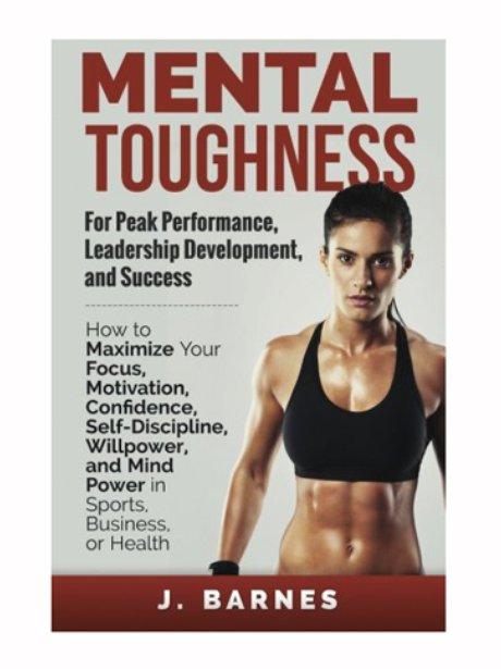 Mental Toughness for Peak Performance, Leadership