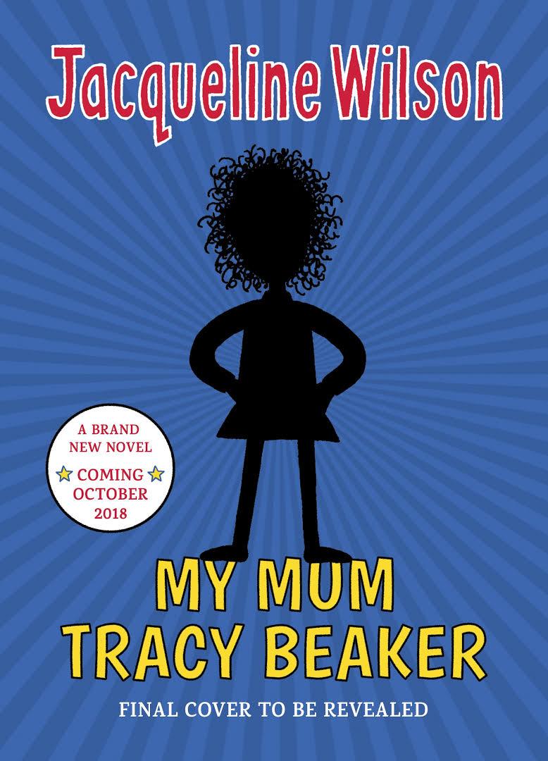 Jacqueline Wilson My Mum Tracey Beaker
