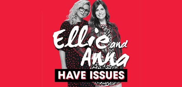 Ellie And Anna Have Issues Dont Miss Hearts Hilarious Podcast Heart